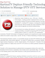 KartinaTV Deploys Friendly Technologies' TR-069 Solution to Manage IPTV OTT Services
